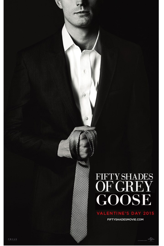 50 Shades of Gray Goose